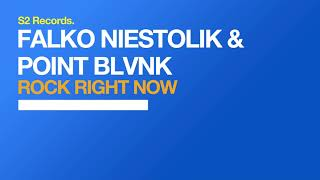 Falko Niestolik & POINT BLVNK - Rock Right Now (Original Club Mix)