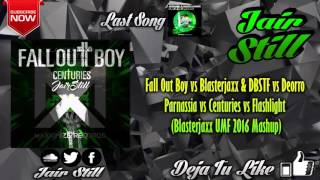 Fall Out Boy vs Blasterjaxx & DBSTF  - Parnassia vs Centuries  (Blasterjaxx UMF 2016 Mashup)