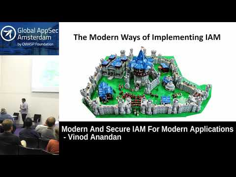 Modern And Secure IAM For Modern Applications - Vinod Anandan