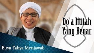 Do'a Iftitah Yang Benar - Buya Yahya Menjawab