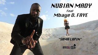 """NUBIAN MADY feat Mbaye D. FAYE """"SAMA LAPIN"""" (HD)"""