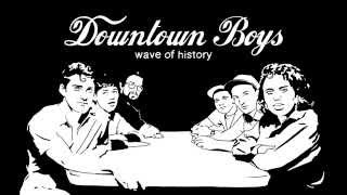 Downtown Boys - Wave Of History (Official Video)