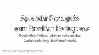 Learn Portuguese.  Basic Brazilian Portuguese Vocabulary Lesson.