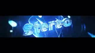 #4 | Stereo Mods | .Not my best intro :(