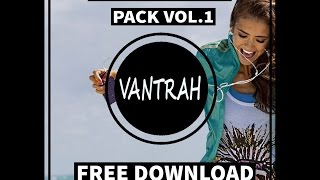 VANTRAH EDM Acapella Pack (25) [FREE DOWNLOAD]