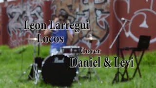 Locos - León Larregui (Awhen cover)