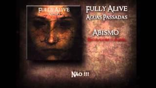 Fully Alive - Águas Passadas (Lyrics)