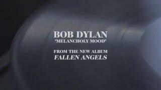 "Bob Dylan - ""Melancholy Mood (Audio)"""