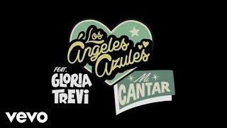 Los Ángeles Azules - Mi Cantar (HC Remix/Audio) ft. Gloria Trevi