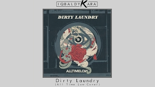 Iqbal Dykara - Dirty Laundry (All Time Low Cover)