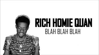 Rich Homie Quan - My Baby Mama Can't Have No Friends