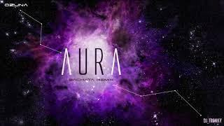 Ozuna - Aura (DJ Tronky Bachata Remix)