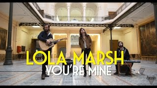 "Lola Marsh - You're Mine - Live Session in a Museum - ""Bruxelles Ma Belle"" 1/2"