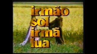 Irmão Sol, Irmã Lua (1972) - Chamada Supercine Especial Inédito - 30/12/1989
