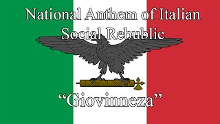 "National Anthem of the Italian Social Rebublic ""Giovinezza"" (1924 - 1943)"