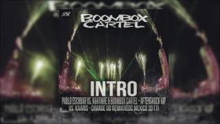 Boombox Cartel (INTRO EDC Mexico 2017)[Pablo Rayel Bootleg]