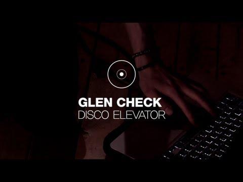 glen-check-disco-elevator-2012-indie-rising-star-plastictvnetwork