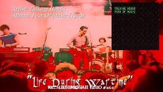 Life During Wartime - Talking Heads (1979) HD FLAC ~MetalGuruMessiah~