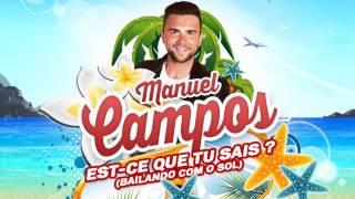 Manuel Campos - Est-ce que tu sais (Bailando com o sol) [Original Mix]