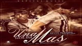 Una noche mas Kevin Roldan ft Nicky jam + Link de Descarga