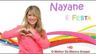 Nayane -  É Festa (Especial Dia das Crianças)