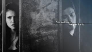 Damon+Elena || Vampire Smile