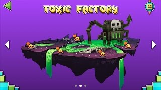 Geometry Dash World - Toxic Factory (Space Pirates, Striker, Embers, Round 1, Monster Dance Off)