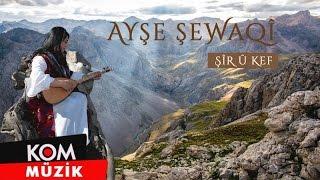 Ayşe Şewaqî - Melem