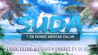 SUDA - Erick Elera, DJ JB & Franco Cortez