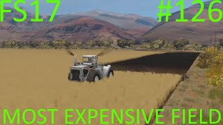 Farming Simulator 2017 | MOST EXPENSIVE FIELD | Mustang Valley Ranch | Episode 126