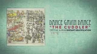 Dance Gavin Dance - The Cuddler