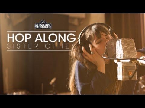 hop-along-pt-1-sister-cities-shaking-through-weathervane-music