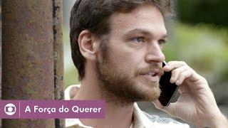 A Força do Querer: capítulo 38 da novela, terça, 16 de maio, na Globo