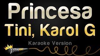 TINI, Karol G - Princesa (Karaoke Version)