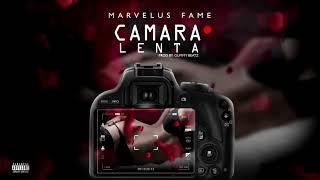 Marvelus Fame - Camara Lenta