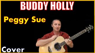 Peggy Sue Cover | Buddy Holly Covers