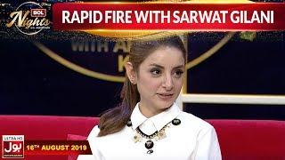 Rapid Fire With Sarwat Gilani  | BOL Nights With Ahsan Khan |16th August 2019