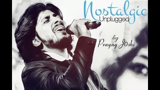JHUKI JHUKI SI NAZAR | NOSTAGIC UNPLUGGED | COVER BY PRAYAG JOSHI | 4K