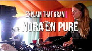 Nora En Pure Interview