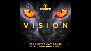 BlasterJaxx - Vision (Radio Edit)