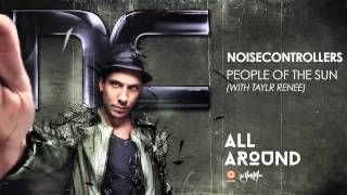 Noisecontrollers & Taylr Renee - People of the Sun