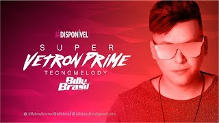 BILLY BRASIL - SUPER VETRON PRIME   2017