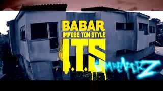#ITS #53 - Babar - Impose Ton Style (Prod: Grim Reaperz)