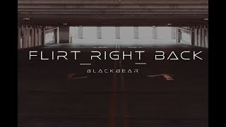Flirt Right Back | Blackbear | Choreography | Alasdair Braxton