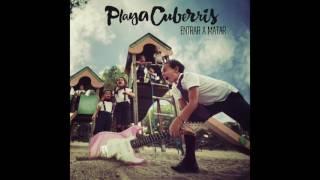 Playa Cuberris - 02. Luces de Neón (Entrar a Matar, 2017)