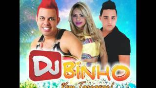 DJ BINHO - TARRAXINHA - o que acontece na balada