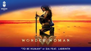 Sia - To Be Human feat. Labrinth - (From The Wonder Woman Soundtrack) [Official] width=