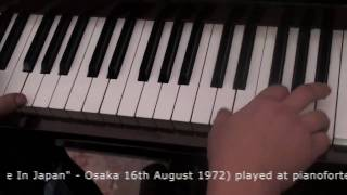 CHILD IN TIME (from MADE IN JAPAN 1972) played at pianoforte by Paolo Cercato