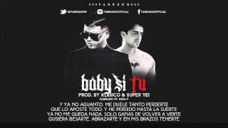 Farruko Ft. Ken-Y - Baby si Tu (LETRA) (Video Lyrics) REGGAETON 2015