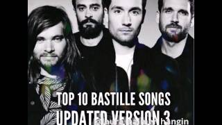 Top 10 Bastille songs// updated version 3